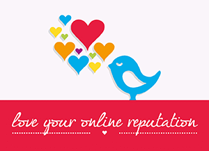 Love your Online Reputation