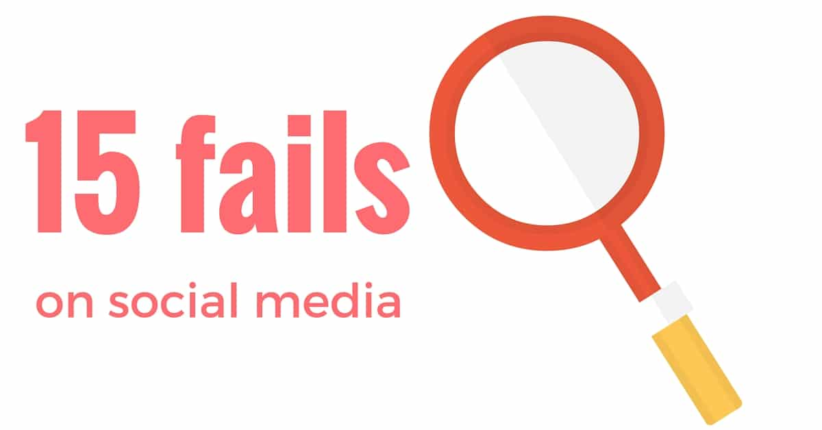 15 social media marketing fails