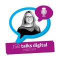 JSB Talks Digital Podcast