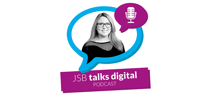 JSB Talks Digital Podcast
