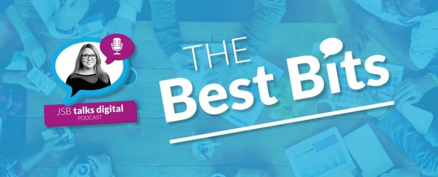 JSB Talks Digital Best Bits 2016