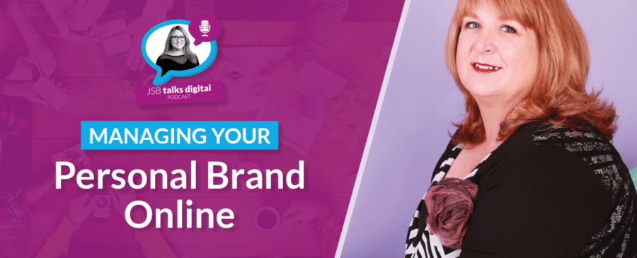 Managing Your Personal Brand Online