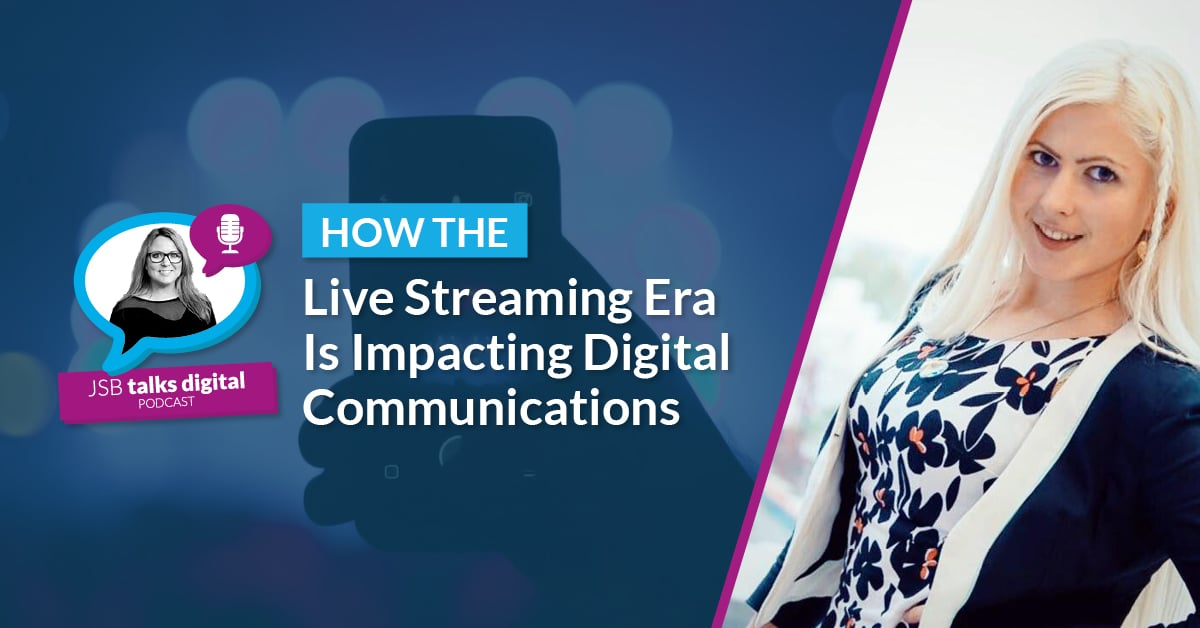How the Live Streaming Era Is Impacting Digital Communications