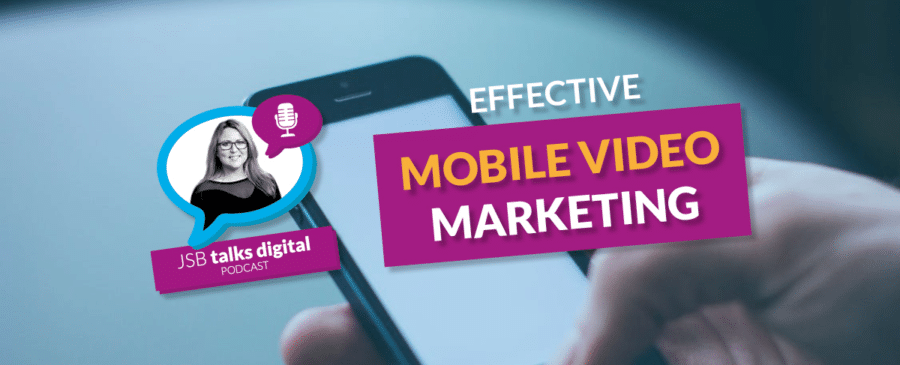 Effective Mobile Video Marketing
