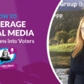How to Leverage Social Media to Turn Fans into Voters