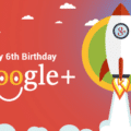 Google+ 6th Birthday