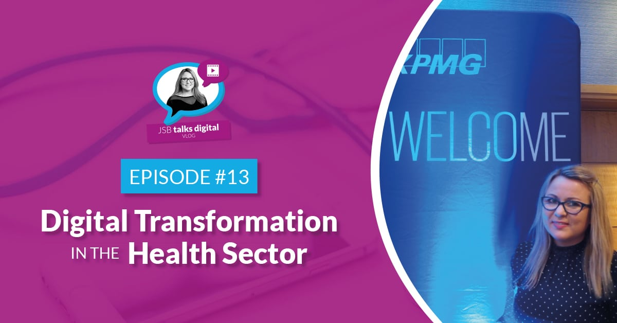 JSB Talks Digital Vlog #13 - Digital Transformation in the Health Sector