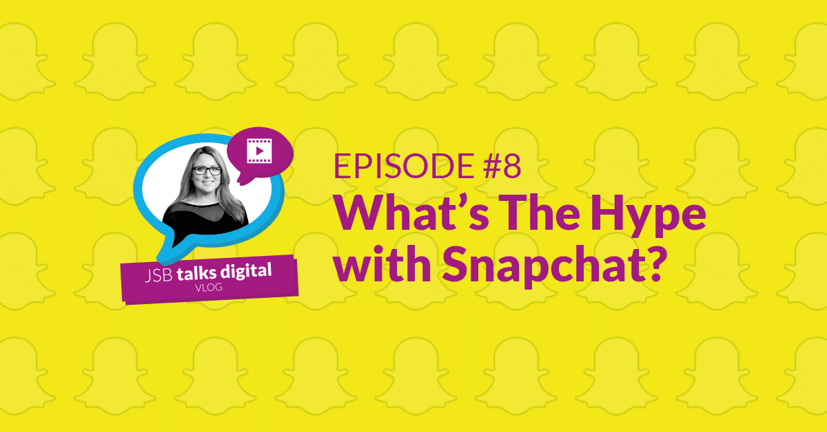 What's the Hype with Snapchat?