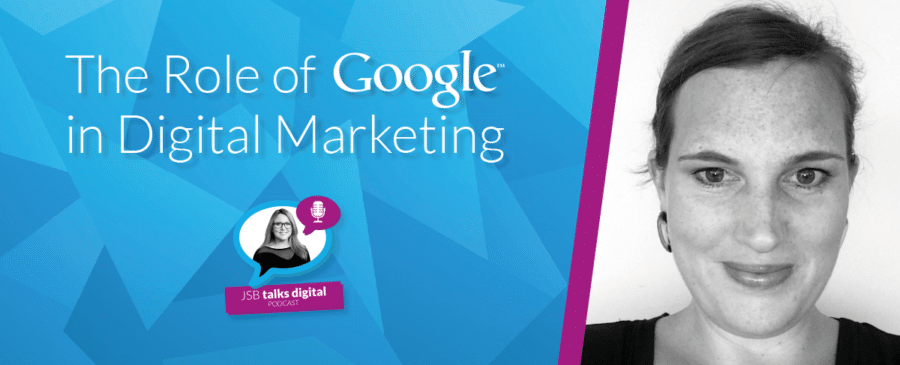 The Role of Google in Digital Marketing