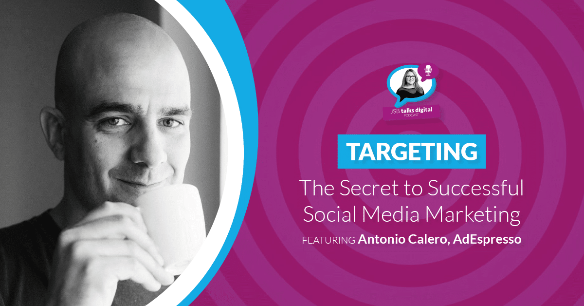 Targeting: The Secret to Successful Social Media Marketing