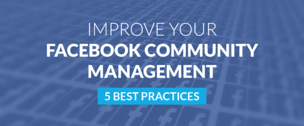 Improve Your Facebook Community Management