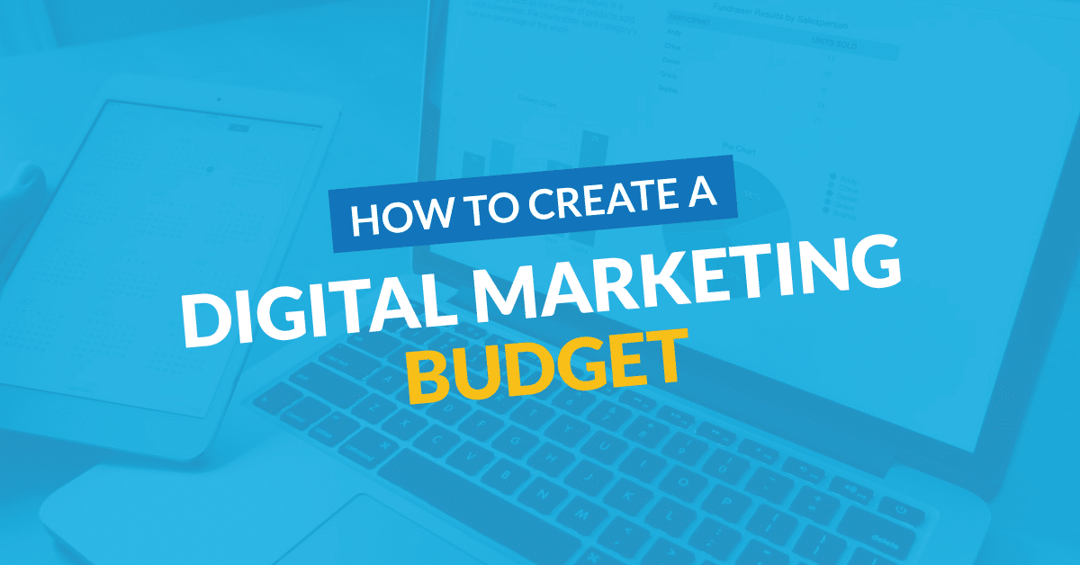 How to Create a Digital Marketing Budget