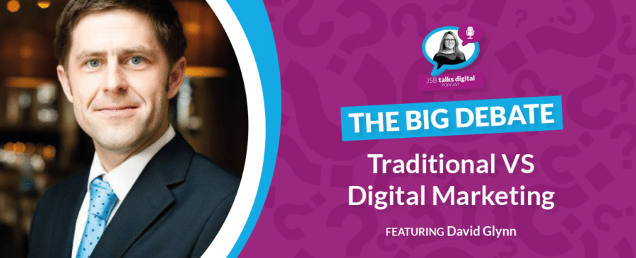 Traditional Versus Digital Marketing | The Big Debate