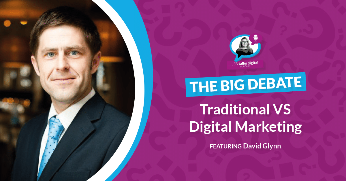 Traditional Versus Digital Marketing | The Big Debate