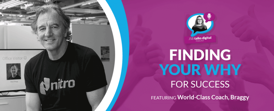 Finding Your Why for Success | Featuring World-Class Coach Braggy