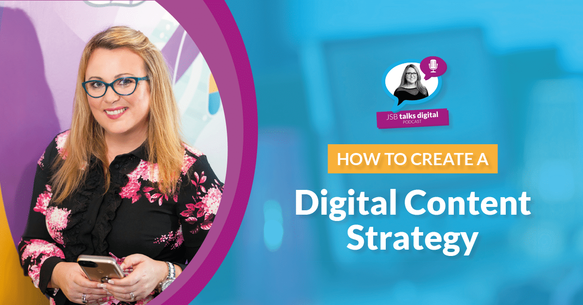 You are here:Digital Training InstituteContent MarketingDigital MarketingJSB Talks DigitalHow to Create a Digital Content Strategy How to Create a Digital Content Strategy