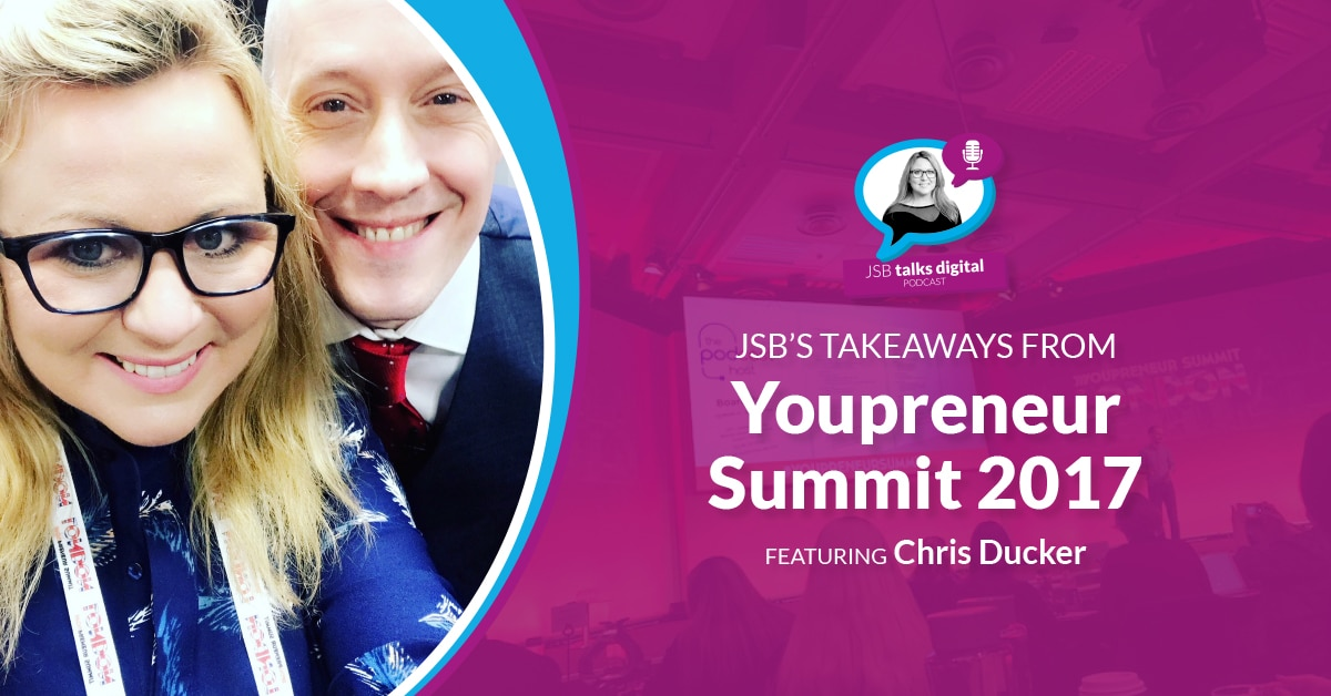 JSB's Takeaways from Youpreneur Summit 2017