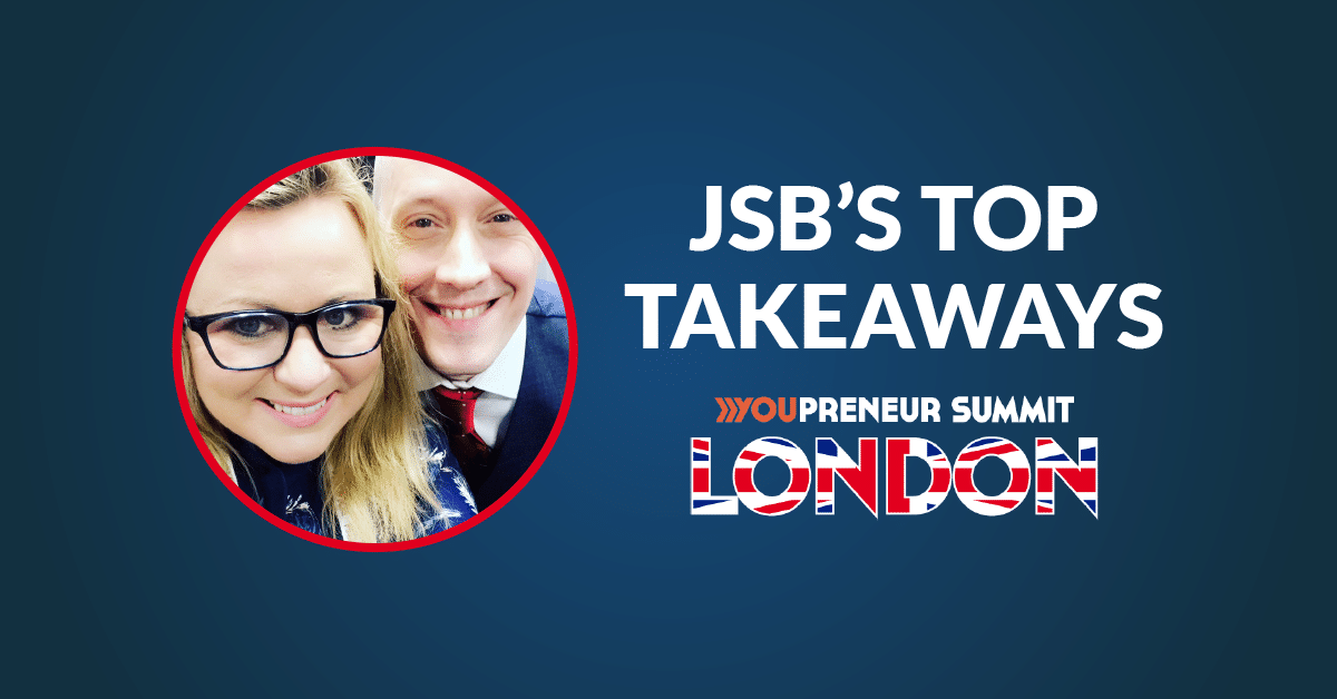 JSB's Top Takeaways | Youpreneur Summit 2017