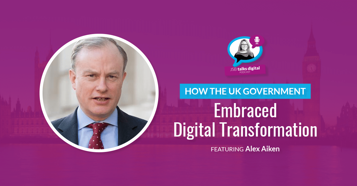 How the UK Government Embraced Digital Transformation