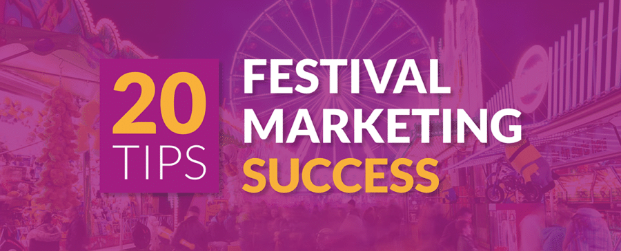 20 Tips for Successful Festival Marketing