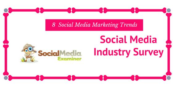 8 Social Media Marketing Trends
