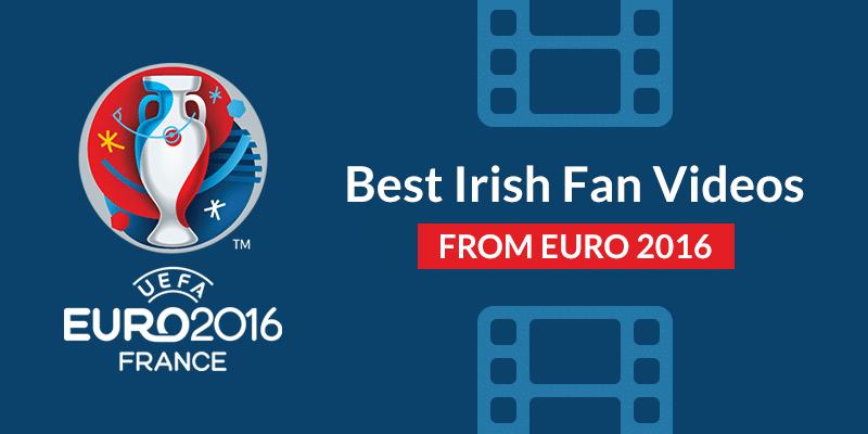 Best Irish soccer fan videos from Euro 2016