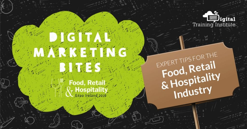 Digital marketing tips for the food, retail and hospitality industry