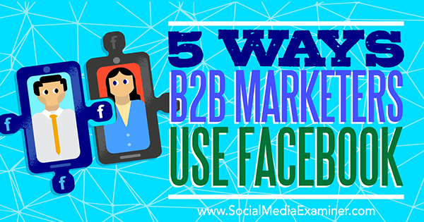 Joanne Sweeney Burke Facebook Marketing for Business Social Media Examiner article