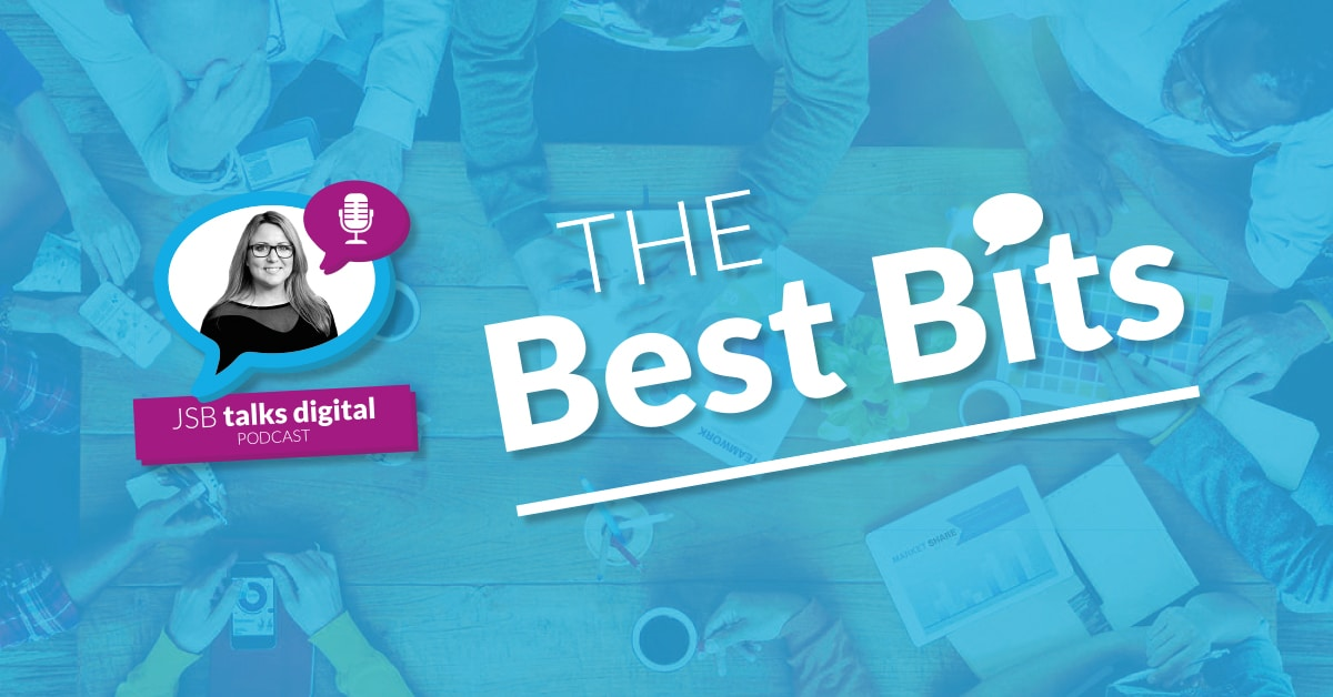 JSB Talks Digital Best Bits 2016