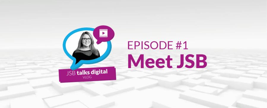 JSB Talks Digital Vlog - Meet JSB