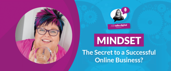 Mindset: The Secret to a Successful Online Business?