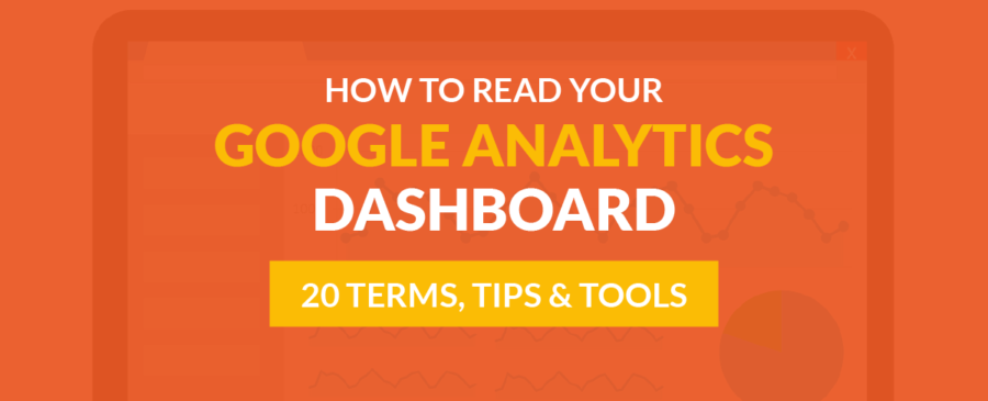 How to Read Your Google Analytics Dashboard
