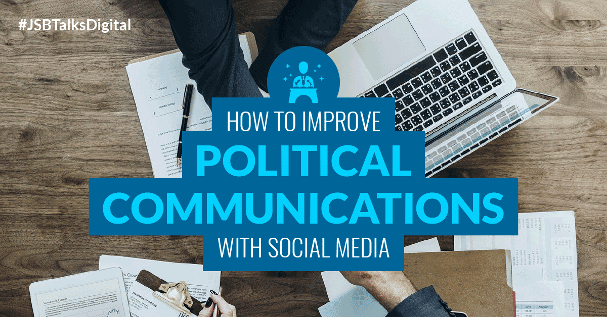How to Improve Political Communications with Social Media