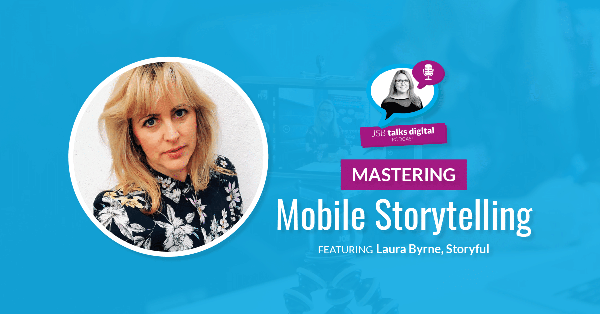 Mastering Mobile Storytelling