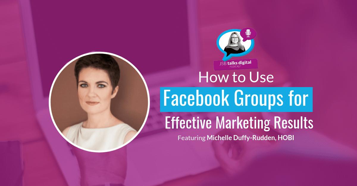 Facebook Groups for Effective Marketing